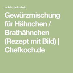 Gewürzmischung für Hähnchen / Brathähnchen (Rezept mit Bild) | Chefkoch.de