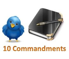 Twitter, 10 Commandments http://www.barclayjones.com/blog/social-media-for-recruiters/my-twitter-10-commandments/