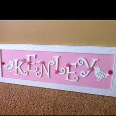 My baby girls name art for her room <3
