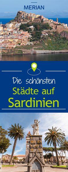 Neben den zahlreichen Traumstränden solltet ihr euch auch diese tollen Städte auf Sardinien nicht entgehen lassen!