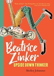ABOUT THE BOOK: Beatrice Zinker, Upside Down Thinker is the first book in an illustrated chapter book series about a third grader who does her best thinking upside down. It publishes from Di… Book Series, Book 1, The Book, Chapter Books, Book Girl, Read Aloud, Holiday Gift Guide, Third Grade, Grade 2