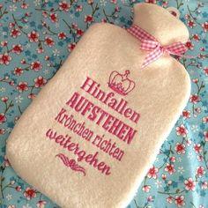 Wärmflasche http://de.dawanda.com/product/59030679-Stickdatei-Hinfallen-Aufstehen-Kroenchen-richten