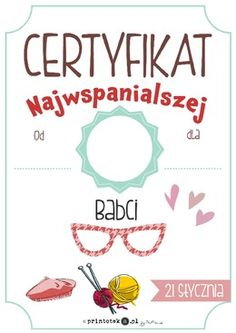 Certyfikat najwspanialszej Babci - Printoteka.pl Diy And Crafts, Crafts For Kids, Grandparents Day, Holidays And Events, Fathers Day, Kindergarten, Preschool, Classroom, Printables