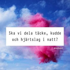 Qoutes About Love, Love Poems, Words Quotes, Wise Words, Swedish Quotes, Best Quotes, Love Quotes, Stupid Love, Attitude Is Everything