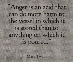 Anger is an acid that can do more harm. - Mark Twain Couple Quotes : Top Ten Quotes Of The Day Wise Quotes, Quotable Quotes, Daily Quotes, Words Quotes, Motivational Quotes, Inspirational Quotes, Sayings, Qoutes, Why Me Quotes