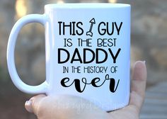 A personal favorite from my Etsy shop https://www.etsy.com/listing/293524389/fathers-day-fathers-day-mug-this-guy-is