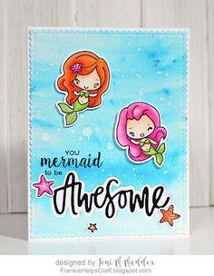 Frankie Helps Craft, Toni M Maddox, handmade cute mermaid card, Brushos, Neat & Tangled, The Greeting Farm