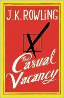 October:The Casual Vacancy