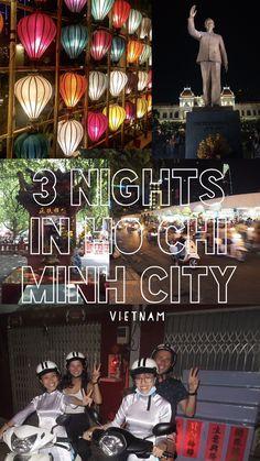 How to spend 3 days in Ho Chi Minh City (Saigon), Vietnam