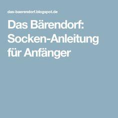 Das Bärendorf: Socken-Anleitung für Anfänger