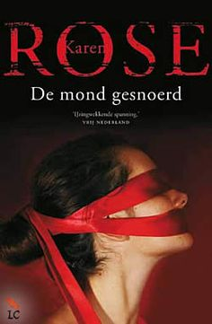 De mond gesnoerd Karen Rose www. Books To Read, My Books, Tess Gerritsen, Magic Words, Love Book, Thrillers, Drugs, Things I Want, Romance