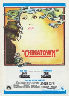 Chinatown (1974) directed by Roman Polanski