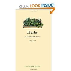 Herbs: A Global History. Just bought it because today is author's birthday (& I'm a food history nut & he is remarkable food historian)