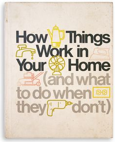 Things for the home | handyman book, 70s design, seventies graphic, typographic cover, icons ...