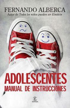 Adolescentes manual de instrucciones de Fernando Alberca de Castro. Espasa