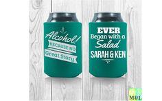 Make your party favors stand out! Customized Wedding Coolies Alcohol Because No by MintandLemon Wedding Koozies, Party Favors, Cool Designs, Alcohol, Make It Yourself, Handmade Gifts, Rubbing Alcohol, Kid Craft Gifts, Craft Gifts