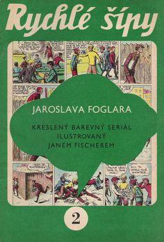 Rychlé šípy - kreslené příběhy Socialism, Childhood Memories, Ale, Bratislava, Children, Books, Poster, Vintage, History