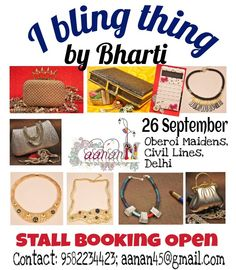 Whether its fabulous #jewellery, trendy #clutches or #accessories to go with every occassion,  I Bling Thing by designer #Bharti will showcase her latest #collection at #Aanann - the #fashion and #lifestyle #exhibition on September 26 at #Oberoi Maidens, civil lines, #Delhi. Hurry up and block your space. Contact ř or email at aanan45@gmail.com.