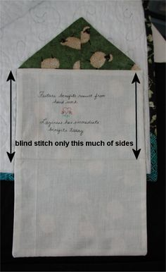 How to make an envelope for a quilt. Could hold a label or could be used to make a whole quilt out of with fussy cut fabrics on the inside (I spy quilt).