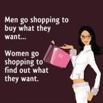 Funny Shopping saying – women vs. men - Funny Picture