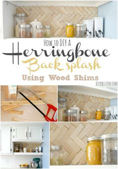 How to DIY a Herringbone Back splash using Wood Shims Kitchen Island Ikea Hack, Diy Kitchen, Kitchen Storage, Kitchen Decor, Diy Your Furniture, Design Home Hack, Annie Sloan Painted Furniture, Kitchen Backsplash, Backsplash Ideas