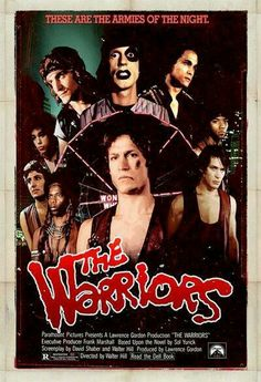The Warriors - 1979 American cult action/thriller film directed by Walter Hill and based on Sol Yurick's 1965 novel of the same name