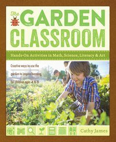 The Garden Classroom Book by Cathy James