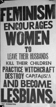 """""""Feminism encourages women to leave their husbands, kill their children"""" etc. Pat Robertson quote repurposed as a feminist slogan. Retro Ads, Vintage Advertisements, Vintage Humor, Vintage Ads, Funny Vintage, Vintage Stuff, Reality Shows, Reality Check, By Any Means Necessary"""