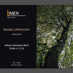 CD+DVD SANDRO LAFFRANCHINI (Johann Sebastian Bach) https://itunes.apple.com/it/album/johann-sebastian-bach-suites/id982834346