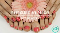 ★ How To Do Pedicure At Home | Quick & Easy