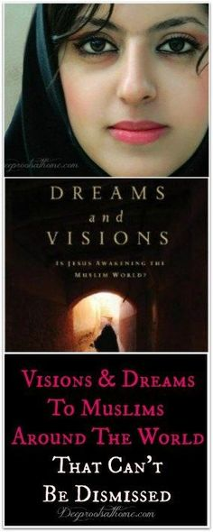 Dreams and Visions Of Jesus That Can't Be Dismissed