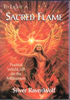 TO LIGHT A SACRED FLAME / SILVER RAVENWOLF New (OCCULT) WICCA NEW AGE MYSTICAL
