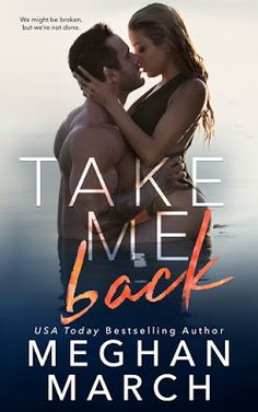 Books and Things Blog: Cover Reveal: Take Me Back by Meghan March