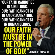 """""""Our faith must be in the power of God!"""""""