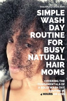 Simple Natural Hair Wash Day Routine As A Busy Mom • Beautifully Curled