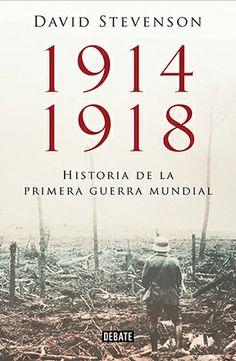 David Stevenson examina de forma rigurosa y exhaustiva las causas, el transcurso y el impacto de la Primera Guerra Mundial. Comprobar disponibilidad en el catálogo: http://absys.asturias.es/cgi-abnet_Bast/abnetop?TITN=910876#1