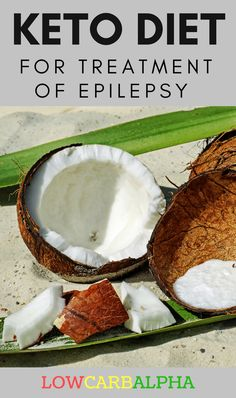 Ketogenic Diet for Treatment of Epilepsy https://lowcarbalpha.com/ketogenic-diet-treatment-epilepsy/ Benefits of a keto diet. Learn how a ketones fuelled high-fat diet plan can help treat epilepsy #lowcarb #keto #LCHF #lowcarbalpha #ketosis #epilepsy #ketones