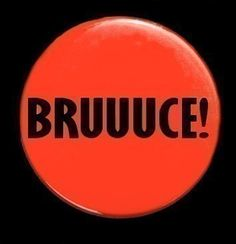 BRUUUCE - Button Pinback Badge 1 1/2 inch | The Angry Robot on Etsy