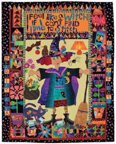 """""""I Feel Like a Witch"""" (if I can't find time to stitch) by Mary Lou Weidman, from the book Out of the Box:  Unleash Your Creativity through Quilts"""