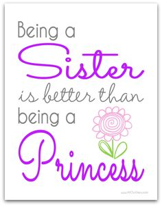 Being a Sister Is Better Than Being a Princess #freeprintable Wall Art @ AllOurDays.com #31Days of Printable Wall Art