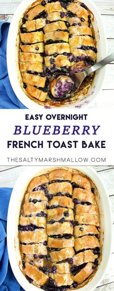 Brunch Recipes Easy overnight french toast bake with juicy blueberries and maple glaze! Make Ahead French Toast, French Toast Bake, Perfect French Toast, French Bread French Toast, French Toast Muffins, French Baguette, Blueberry French Toast Casserole, Overnight Blueberry French Toast, Overnight French Toast Casserole