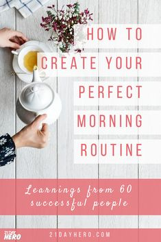 Morning Routines: The Definitive Guide to Creating Your Best Morning We researched morning rituals of 60 successful people to create your perfect morning routine. Find out morning routine tips from successful women and men. Healthy Morning Routine, Morning Habits, Morning Routines, Morning Ritual, Miracle Morning, Keto, Healthy Lifestyle Tips, Healthy Habits, Night Routine