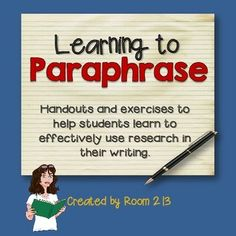 Plagiarism or paraphrasing: what's the difference?This lesson is designed to help students learn to paraphrase information properly.  We all know that the Internet has made research infinitely easier; but it has also made it so much easier for kids to plagiarize  Sadly, this turns the research process into an exercise in cutting and pasting, or in using a thesaurus to change a few words here and there.