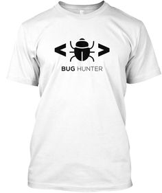 f968a358c Bug Hunter T Shirt Software Tester Tee White T-Shirt Front Programmer Humor,  Software