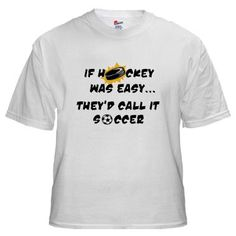 Hockey Easy - Soccer Shirt