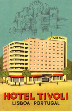 Hotels Portugal, Portugal Travel, Vintage Travel Posters, Vintage Postcards, Vintage Advertisements, Vintage Ads, Tivoli Hotel, Gran Tour, Hotel Logo