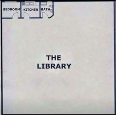 Bookworm problems:  You'd love a house with a floor plan just like this.