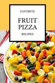 Favorite Fruit Pizza Recipes from Taste of Home | Topped with berries, apples, peaches and more, these favorite fruit pizza recipes will be the hit of any potluck or picnic.