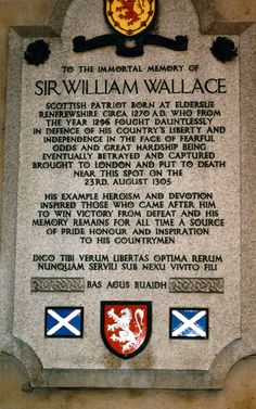 Memorial for William Wallace.In 1869 the Wallace Monument was erected, very close to the site of his victory at Stirling Bridge. The Wallace Sword, which supposedly belonged to Wallace, although some parts were made at least 160 years later, was held for many years in Dumbarton Castle and is now in the Wallace Monument.