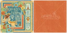 The signature page from World's Fair, a new paper collection from Graphic 45. Look for it in stores in late August 2015! #graphic45 #sneakpeeks